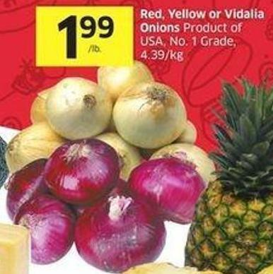 Red - Yellow or Vidalia Onions Product of USA - No. 1 Grade - 4.39/kg