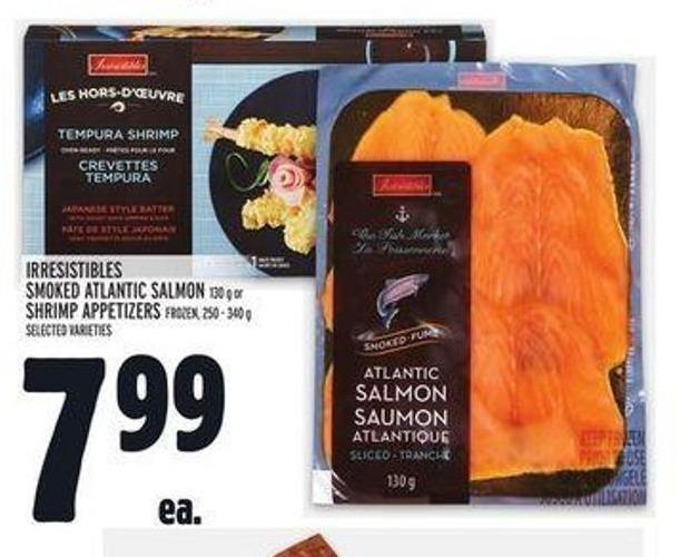 Irresistibles Smoked Atlantic Salmon 130 g or Shrimp Appetizers Frozen - 250 - 340 g