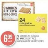 PC S'mores Kit (600g) or No Name Crispy Rice Marshmallow Squares (24's)