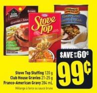 Stove Top Stuffing 120 g - Club House Gravies 21-25 g - Franco-american Gravy 284 mL