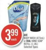 Axe Body Wash (473ml) or Dial Hand Soap Refill (1.18l)