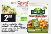 Stouffer's - Lean Cuisine Or Bistro Entrées 167-340 g Or Cavendish Premium Fries Or Onion Rings 454-900 g