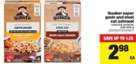 Quaker Super Grain And Steel Cut Oatmeal