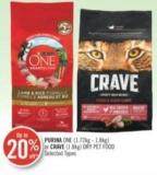 Purina One (1.72kg - 1.8kg) or Crave (1.8kg) Dry Pet Food