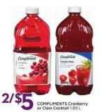 Compliments Cranberry or Clam Cocktail 1.89 L