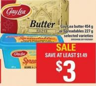 Gay Lea Butter - 454 G Or Spreadables - 227 G