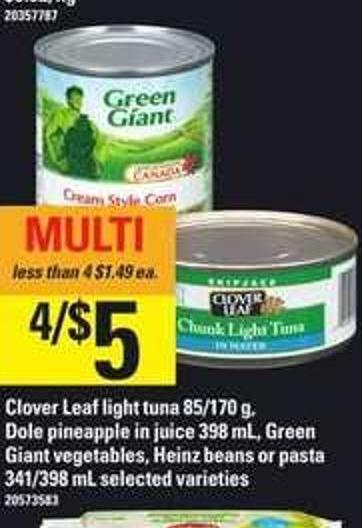 Clover Leaf Light Tuna - 85/170 G - Dole Pineapple In Juice - 398 Ml - Green Giant Vegetables - Heinz Beans Or Pasta - 341/398 Ml