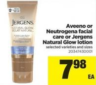 Aveeno Or Neutrogena Facial Care Or Jergens Natural Glow Lotion