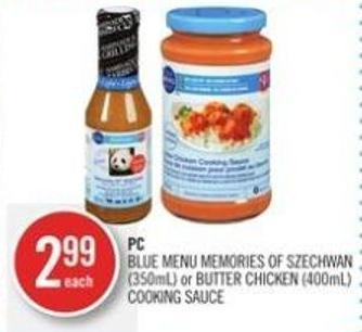 PC Blue Menu Memories Of Szechwan (350ml) or Butter Chicken (400ml) Cooking Sauce