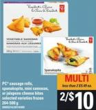 PC Sausage Rolls - Spanakopita - Mini Samosas - Or Jalapeno Cheese Bites - 264-500 G