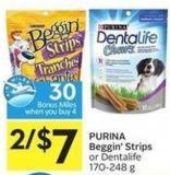 Purina Beggin' Strips or Dentalife 170-248 g - 30 Air Miles Bonus Miles