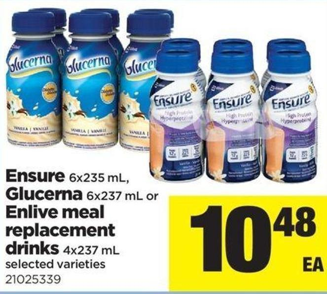 Ensure - 6x235 Ml - Glucerna - 6x237 Ml Or Enlive Meal Replacement Drinks - 4x237 Ml