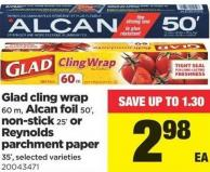Glad Cling Wrap - 60 M - Alcan Foil - 50' - Non-stick - 25' Or Reynolds Parchment Paper - 35'
