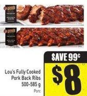 Lou's Fully Cooked Pork Back Ribs 500-585 g