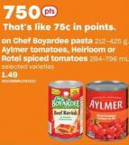 Chef Boyardee Pasta 212-425 G - Aylmer Tomatoes - Heirloom Or Rotel Spiced Tomatoes 284-796 Ml