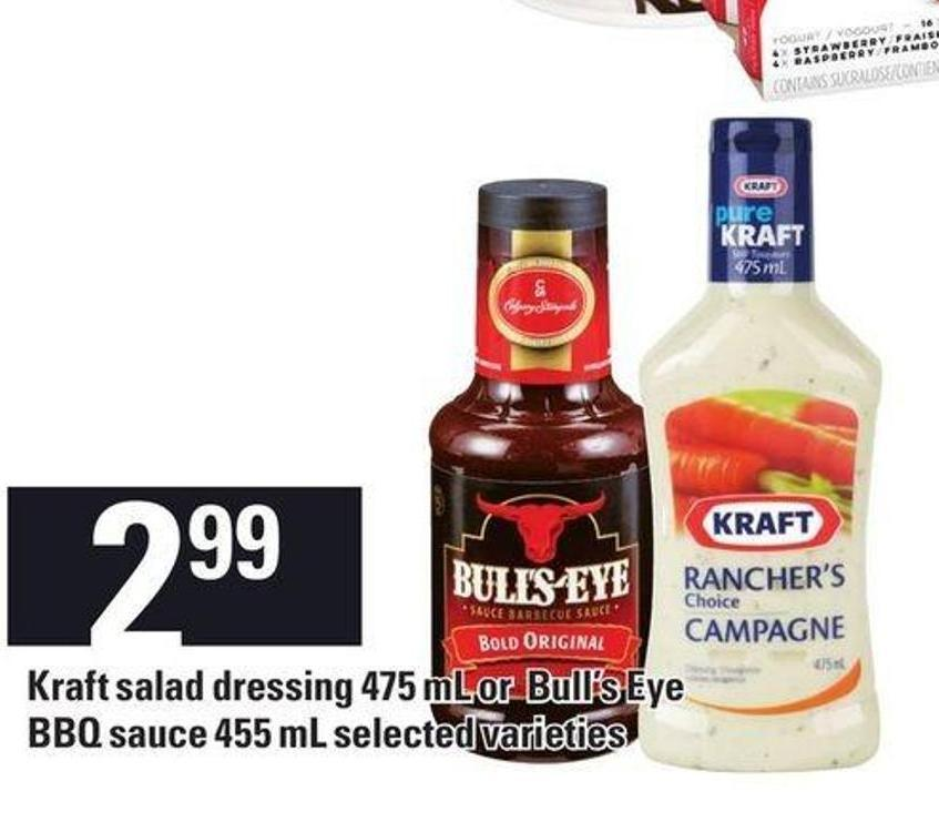 Kraft Salad Dressing 475 Ml Or Bull's Eye Bbq Sauce 455 Ml