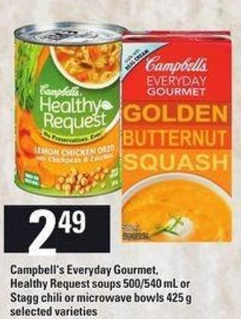 Campbell's Everyday Gourmet - Healthy Request Soups - 500/540 mL Or Stagg Chili Or Microwave Bowls - 425 g