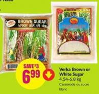 Verka Brown or White Sugar 4.54-6.8 Kg