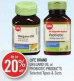 Life Brand Oregano Oil or Probiotic Products