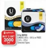 U By Kotex   Liners (40's - 64's) or Pads (14's - 24's)