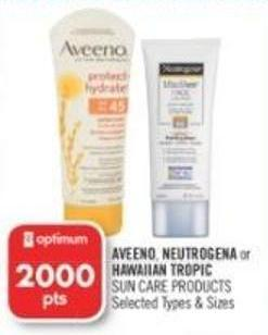 Aveeno - Neutrogena or Hawaiian Tropic Sun Care Products