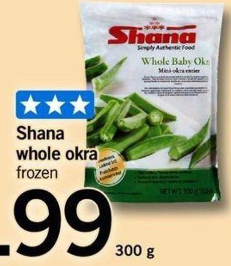 Shana Whole Okra - 300 G