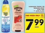 Hawaiian Tropic 180 - 480 Ml Or Banana Boat Sun Care 170 - 226 G