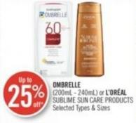 Ombrelle (200ml - 240ml) or L'oréal Sublime Sun Care Products
