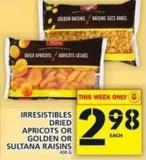 Irresistibles Dried Apricots Or Golden Or Sultana Raisins