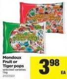 Mondoux Fruit Or Tiger Pops - 1 Kg