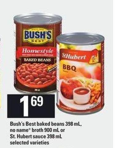 Bush's Best Baked Beans - 398 mL - No Name Broth - 900 mL Or St. Hubert Sauce - 398 mL