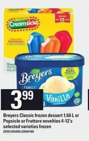 Breyers Classic Frozen Dessert 1.66 L Or Popsicle Or Fruttare Novelties 4-12's