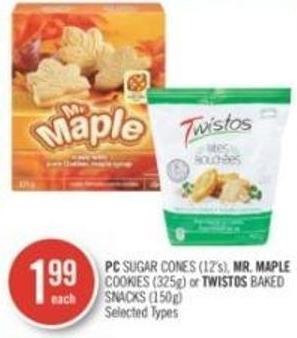 PC Sugar Cones (12's) - Mr. Maple Cookies (325g) or Twistos Baked Snacks (150g)