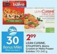 Lean Cuisine - Stouffer's - Bistro Crustini or Melts Frozen Entrées 170-340 g  30 Air Miles Bonus Miles