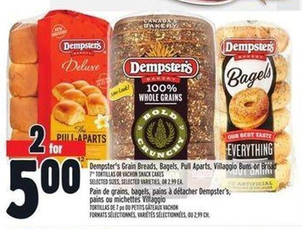 Dempster's Grain Breads - Bagels - Pull Aparts - Villaggio Buns Or Bread