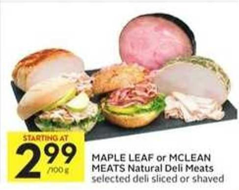 Maple Leaf or Mclean Meats Natural Deli Meats
