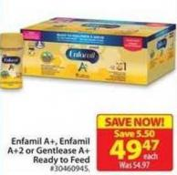 Enfamil A+ - Enfamil A+ 2 or Gentlease A+ Ready To Feed