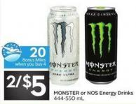 Monster or Nos Energy Drinks 444-550 mL - 20 Air Miles Bonus Miles