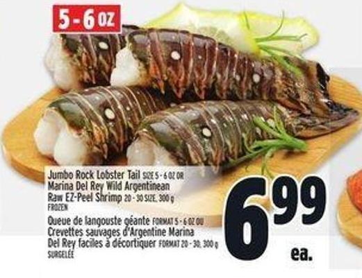 Jumbo Rock Lobster Tail Size 5 - 6 Oz Or Marina Del Rey Wild Argentinean Raw Ez-peel Shrimp 20 - 30 Size - 300 g