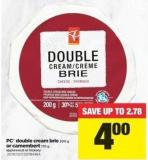 PC Double Cream Brie - 200 G Or Camembert - 170 G