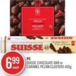 PC Suisse Chocolate Bar or Caramel Pecan Clusters 400g