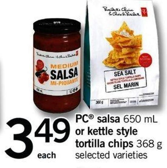 PC Salsa 650 Ml Or Kettle Style Tortilla Chips 368 G