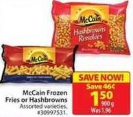 Mccain Frozen Fries or Hashbrowns