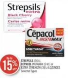 Strepsils (36's) - Cepacol Instamax (24's) or Extra Strength (36's) Lozenges