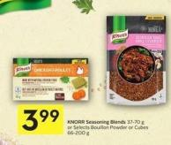Knorr Seasoning Blends 37-70 g or Selects Bouillon Powder or Cubes 66-200 g
