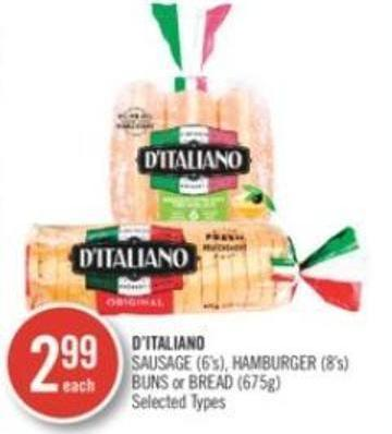 D'italiano  Sausage (6's) - Hamburger (8's) Buns or Bread (675g)