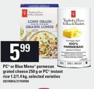 PC Or Blue Menu Parmesan Grated Cheese - 250 G Or PC Instant Rice - 1.2/1.4 Kg