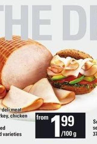 Ziggy's Deli Meat Ham - Turkey - Chicken Or Beef