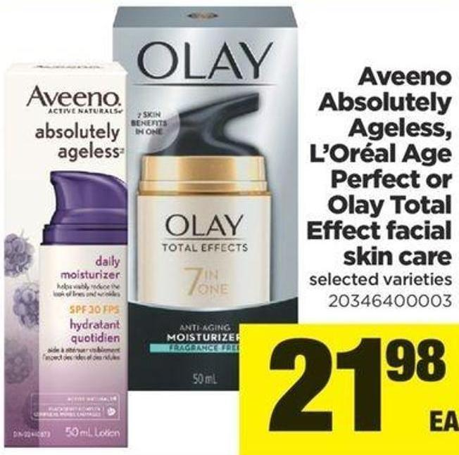 Aveeno Absolutely Ageless - L'oréal Age Perfect Or Olay Total Effect Facial Skin Care