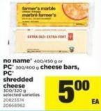 No Name - 400/450 G Or PC - 300/400 G Cheese Bars - PC Shredded Cheese - 300/320 G